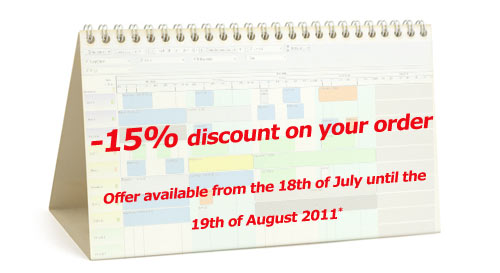 15% discount on your order. Offer available from the 18th of July until the 19th of August 2011*